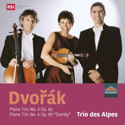 """Piano Trio no. 3, op. 65 / Piano Trio no. 4, op. 90 """"Dumky"""" by Dvořák ;   Trio des Alpes"""