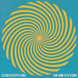 Convocations by Sufjan Stevens